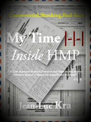 My Time | Inside HMP  by  Jean-luc kra