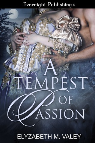 A Tempest of Passion Elyzabeth M. VaLey