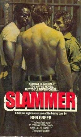 Slammer  by  Ben Greer