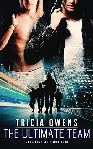 The Ultimate Team (Juxtapose City 4)  by  Tricia Owens