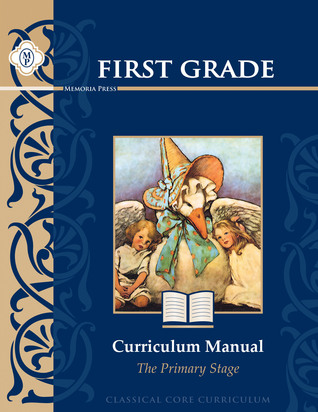 First Grade Curriculum Manual: The Primary Stage  by  Highlands Latin School Faculty