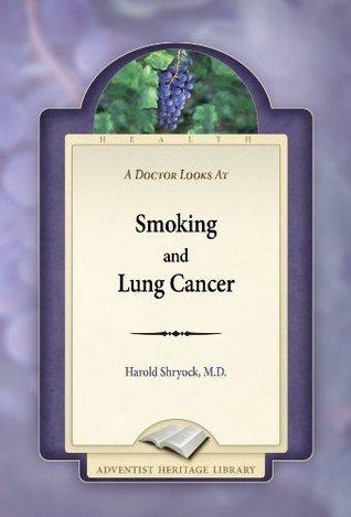 Smoking and Lung Cancer Harold Shryock