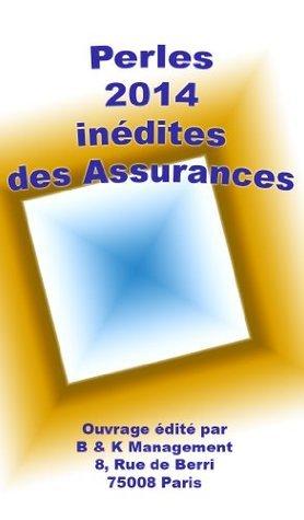 Les Perles 2014 des Assurances Olivier Kauf