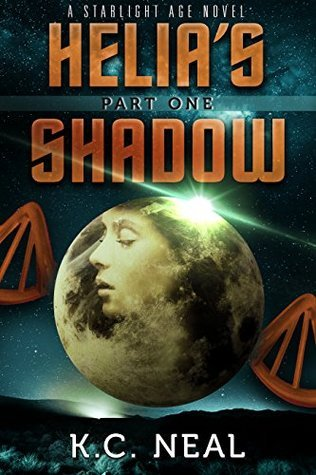 Helias Shadow Part One (Starlight Age Series Book 1)  by  K.C. Neal