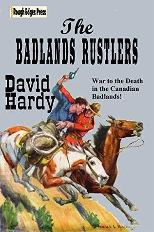 The Badlands Rustlers  by  David Hardy