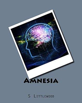 Amnesia S. Littlewood