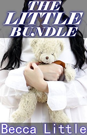 The Little Bundle (ABDL, Age Play, Spanking): Three Naughty Littles Becca Little