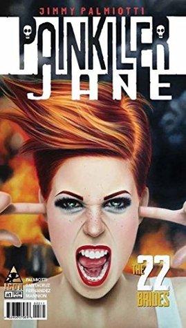Painkiller Jane: The 22 Brides #1 Jimmy Palmiotti