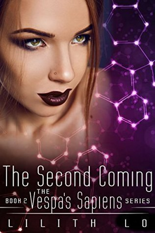 The Second Coming (Vespas Sapiens Book 2)  by  Lilith Lo