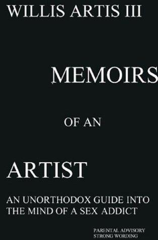 Memoirs of an Artist  by  Willis Artis