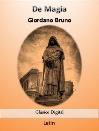 De Magia Latin edition (Calsicos del humanismo nº 1) Giordano Bruno