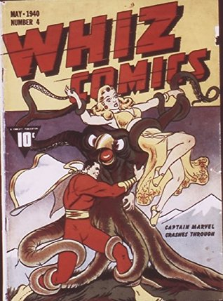 Whiz Comics #4 (Illustrated)  by  Bill Parker