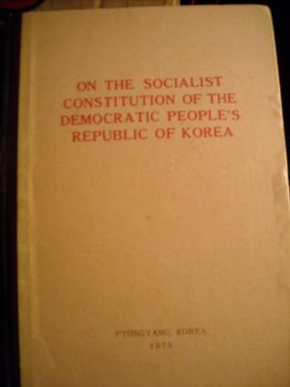 On the Socialist Constitution of the Democratic Peoples Republic of Korea Masao Fukushima