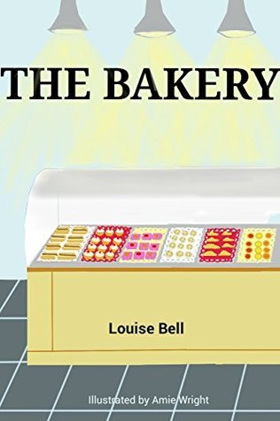 The Bakery  by  Louise Bell