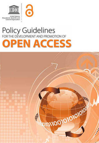 Policy guidelines for the development and promotion of open access  by  Alma Swan