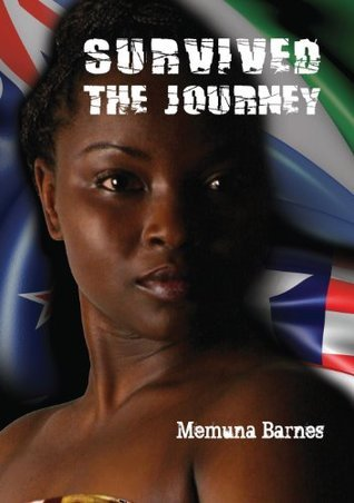 Survived: The Journey  by  Memuna Barnes