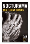 Nocturama  by  Ana Teresa Torres