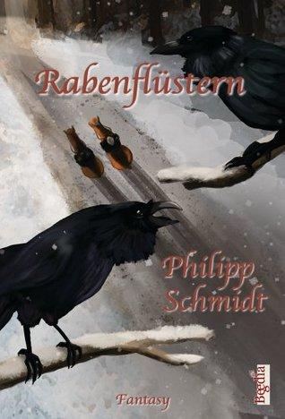 Rabenflüstern Philipp Schmidt