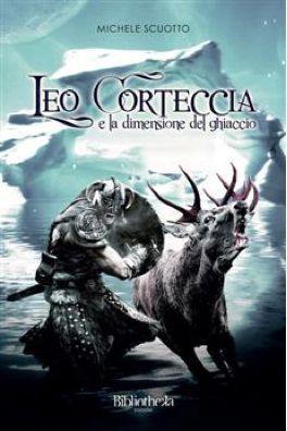 Leo Corteccia e la dimensione del ghiaccio Michele Scuotto
