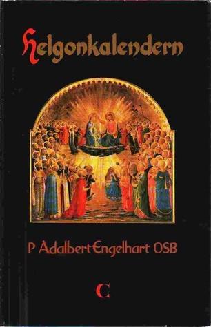 Helgonkalendern  by  P Adalbert Engelhart OSB