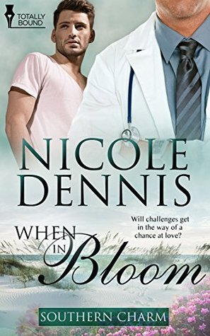 When in Bloom (Southern Charm Book 4)  by  Nicole Dennis