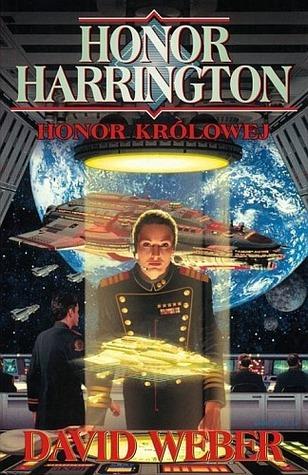 Honor Królowej (Honor Harrington, #2) David Weber