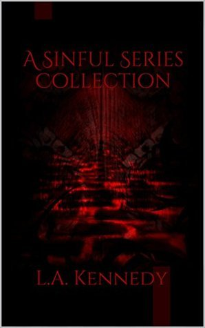 A Sinful Series Collection L.A. Kennedy