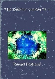 The Inferior Comedy Pt. 1 Rachel Redhead