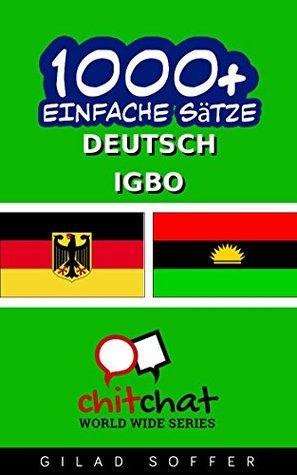 1000+ Igbo Einfache Sätze - Deutsch Übersetzung  by  Gilad Soffer