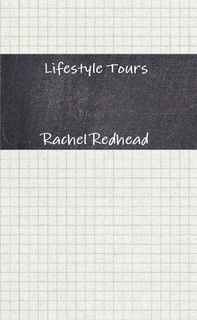 Lifestyle Tours  by  Rachel Redhead