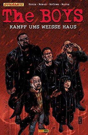 The Boys, Bd. 12: Kampf ums weisse Haus  by  Garth Ennis