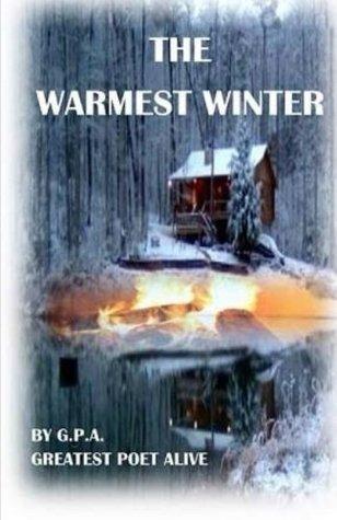 The Warmest Winter: A James Gordon Mystery Greatest Poet Alive