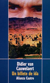 Un billete de ida  by  Didier van Cauwelaert