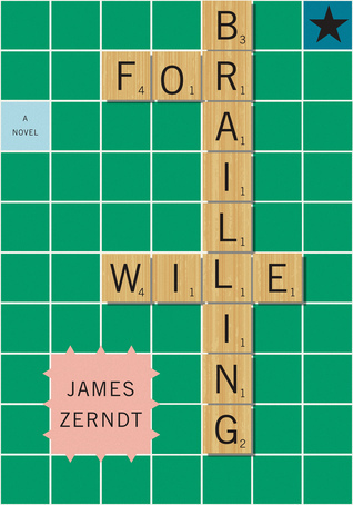 Brailling for Wile  by  James Zerndt