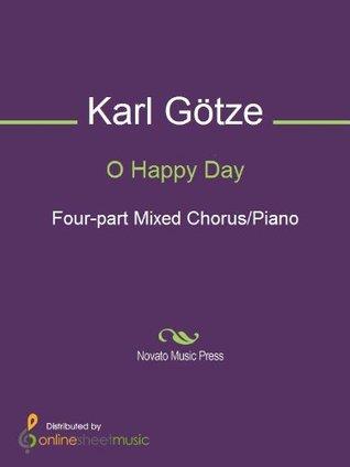 O Happy Day  by  Karl Götze