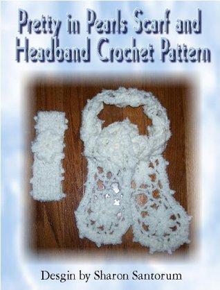 Pretty in Pearls Scarf Crochet Pattern Sharon Santorum