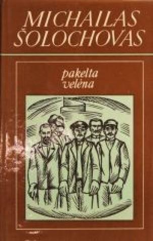 Pakelta velėna (#2)  by  Mikhail Sholokhov