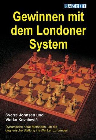 Gewinnen mit dem Londoner System Sverre Johnsen
