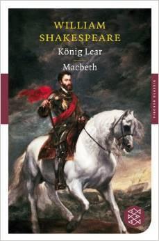 König Lear &  Macbeth William Shakespeare