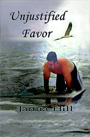 Unjustified Favor (The Rage Trilogy Book 3) Janna Hill