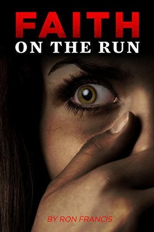 Faith On The Run Ron Francis