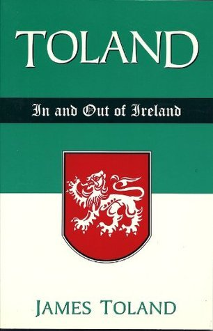 TOLAND - In and Out of Ireland James Toland