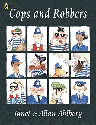 Cops and Robbers Allan Ahlberg