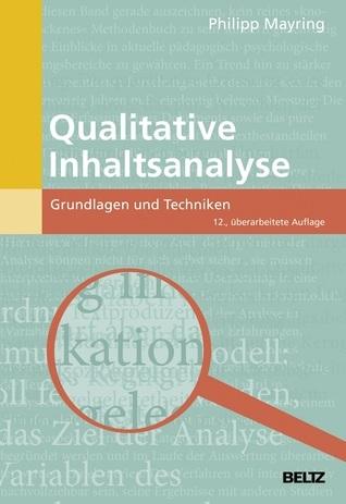 Qualitative Inhaltsanalyse: Grundlagen und Techniken Philipp Mayring
