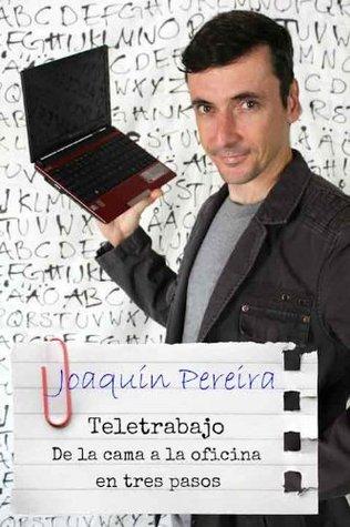 Teletrabajo: De la cama a la oficina en tres pasos  by  Ada Hernández