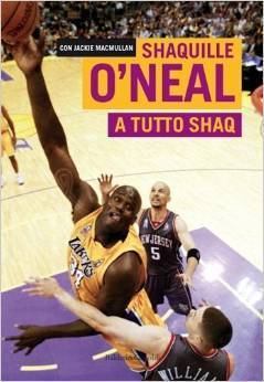 A tutto Shaq Shaquille ONeal