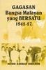 Gagasan Bangsa Malayan yang Bersatu  by  Mohd Ashraf Ibrahim