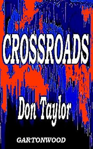 CROSSROADS  by  Don Taylor