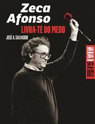 Zeca Afonso - Livra-te do Medo  by  José A. Salvador