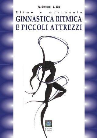 Ginnastica ritmica e piccoli attrezzi Nicoletta Sensini